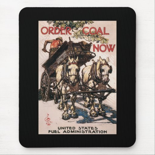 Order Coal Now World War II Mouse Pad