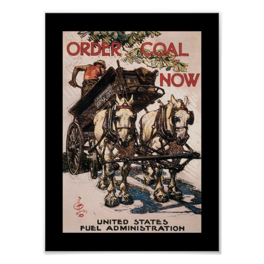 Order Coal Now World War II Poster