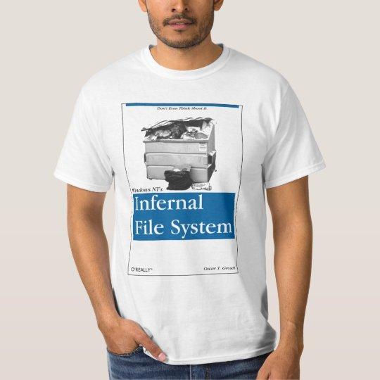 O'Really - Windows NT's Infernal Filesystem T-Shirt