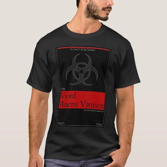 O'Really - Writing Word Macro Viruses T-Shirt