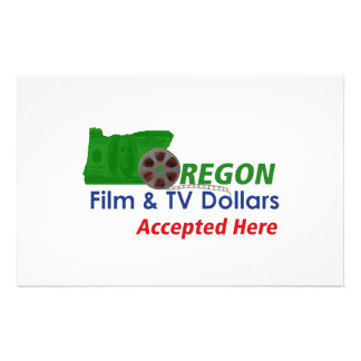 Oregon Film and TV Dollars Accepted Here Sign Custom Flyer