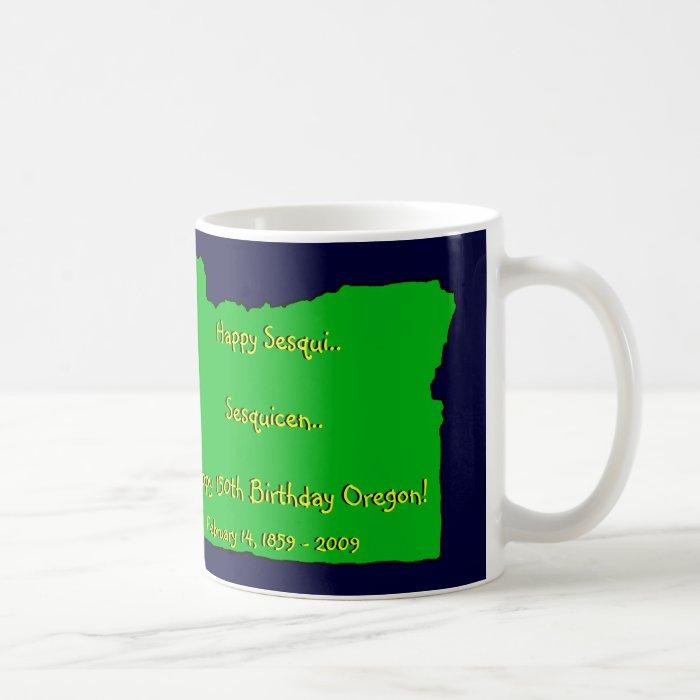 Oregon Sesquicentennial 150th Birthday Mug