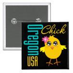 Oregon USA Chick Pinback Buttons