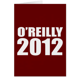 O'REILLY IN 2012 GREETING CARDS