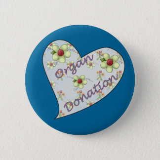 Organ Donation 6 Cm Round Badge