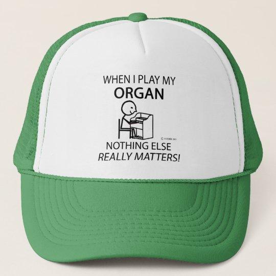 Organ Nothing Else Matters Trucker Hat
