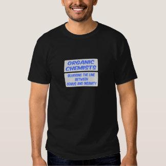 Organic Chemist Joke .. Genius and Insanity Tshirts