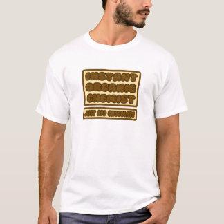 Organic Chemist ... Just Add Chocolate T-Shirt