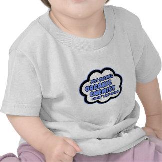 Organic Chemist Livin The Dream T Shirts
