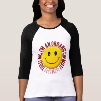 Organic Chemist Trust Smiley T-Shirt