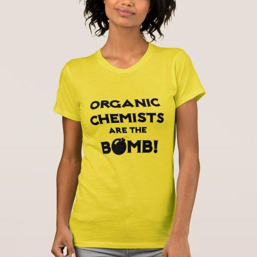 Organic Chemists Are The Bomb! T Shirt