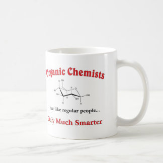 Organic Chemists just like regular people Basic White Mug