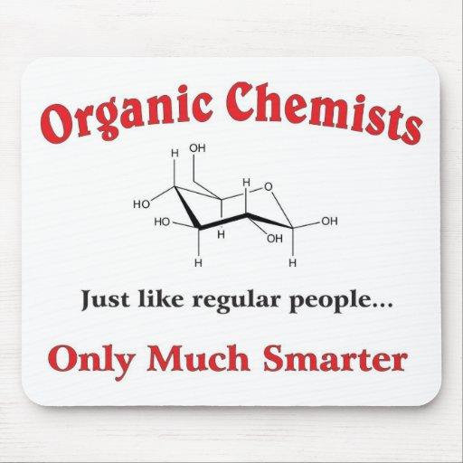 Organic Chemists just like regular people Mouse Pad