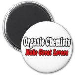 Organic Chemists Make Great Lovers 6 Cm Round Magnet