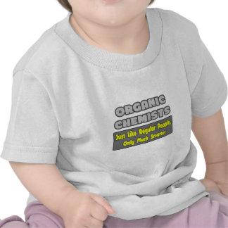 Organic Chemists Smarter T-shirt
