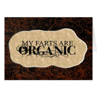 ORGANIC FARTS CARD