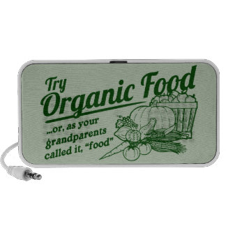 Organic Food - your grandparents called it food Mp3 Speaker