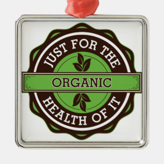 Organic Just For the Health of It Christmas Ornament