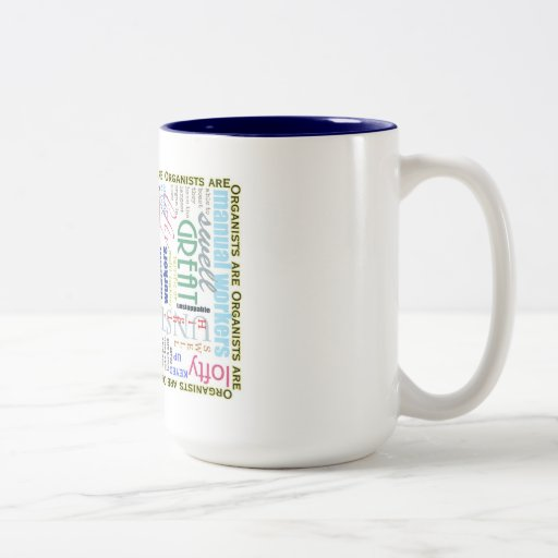 Organists are everything mug