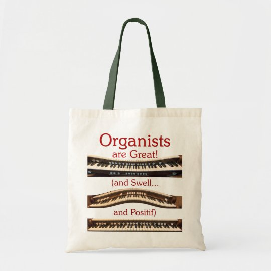 Organists are Great budget tote