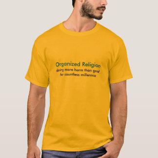 Organized Religion T-Shirt