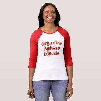 Organze, Agitate, Educate 2 T-Shirt
