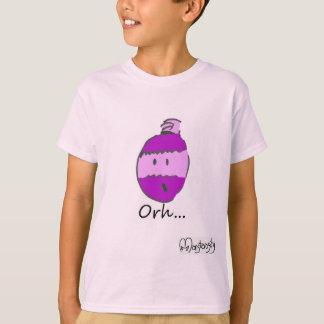 """""""Orh""""...T-shirt T-Shirt"""