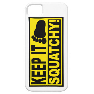Original Best-Selling Bobo s KEEP IT SQUATCHY iPhone 5 Cases