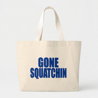 Original & Best-Selling Bobo's GONE SQUATCHIN Blue Tote Bags