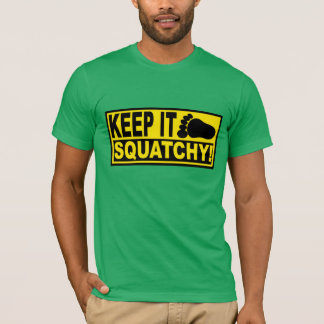 Original & Best-Selling Bobo's KEEP IT SQUATCHY! T-Shirt