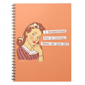Original Breastfeed For a Living Retro Mom Humor Notebook