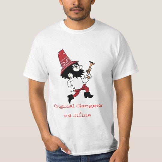 Original Gangster od Jičína T-Shirt