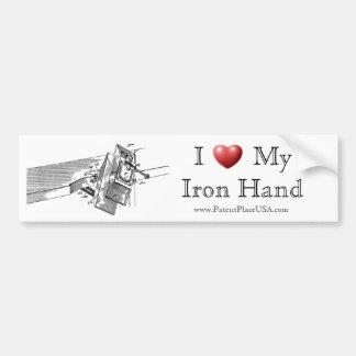 "Original ""I Love My Iron Hand""  Bumper Sticker"