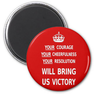 Original Red Your Courage Will Bring Us Victory 6 Cm Round Magnet