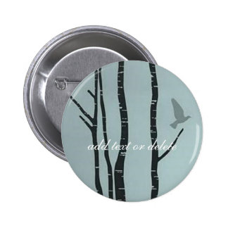 Original silver birch, bird - add text or delete 6 cm round badge