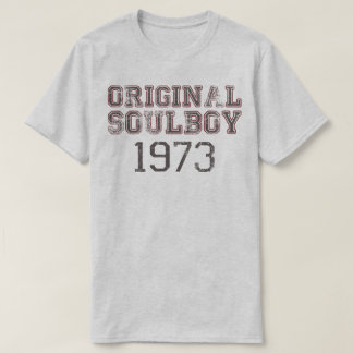Original Soulboy 1973 Soul Music Fan Retro T-Shirt