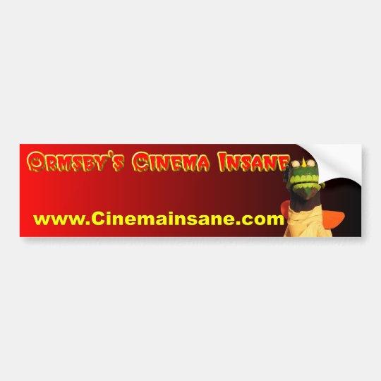 Ormsby's Cinema Insane Bumper Sticker