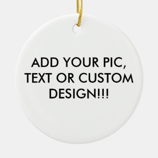 ORNAMENT ADD YOUR PHOTO, TEXT OR CUSTOM DESIGN!!!