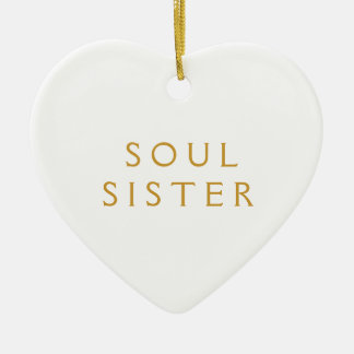 Ornament Gift For Soul Sister