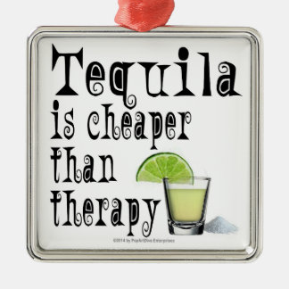 ORNAMENTS, TEQUILA IS CHEAPER THAN THERAPY CHRISTMAS ORNAMENT