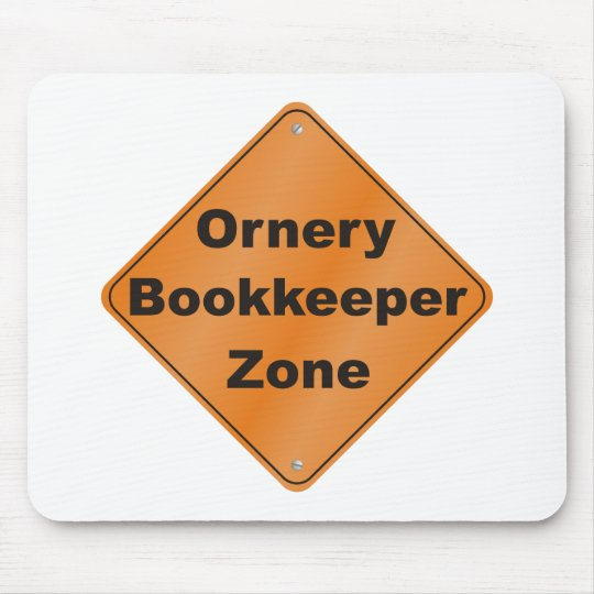 Ornery Bookkeeper Mouse Mat