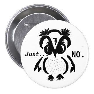 """Ornery Owl""© customizable 7.5 Cm Round Badge"