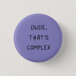 Orphan Black badge / button - Cosima quote