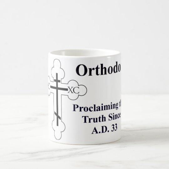 Orthodoxy: Proclaiming the Truth Since A.D. 33 Coffee Mug
