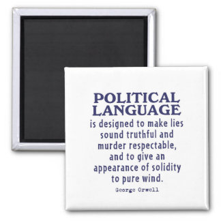 Orwell on Political Language Square Magnet