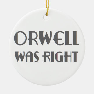 orwell was right christmas ornament