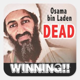Osama bin Laded Dead Winning!! Square Stickers