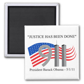 Osama Bin Laden - Justice Has Been Done Square Magnet