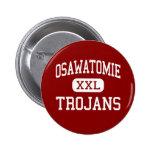 Osawatomie - Trojans - High - Osawatomie Kansas Pinback Buttons