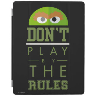 Oscar Don't Play by Rules iPad Cover